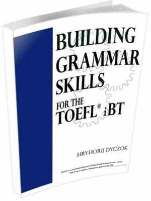 Product picture Building Grammar Skills for TOEFL IBT